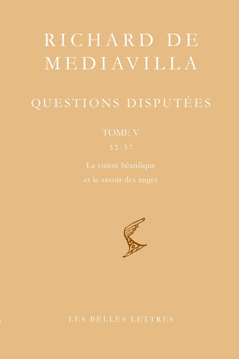 Questions disputées. Tome V